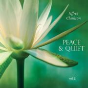 Peace and Quiet Vol 2 - Jeffree Clarkson